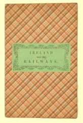 click for 14K .jpg image of 1840s Irish rail map